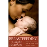 BreastfeedingandCatholicMotherhood